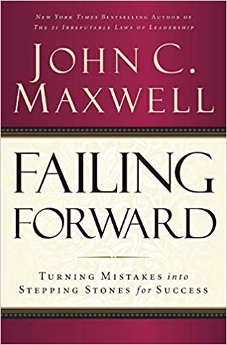 Book recommendation: Failing Forward by John C. Maxwell